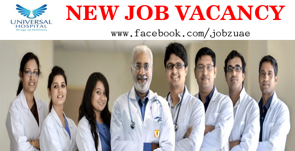 Universal Jobs  LATEST VACANCIES @ UNIVERSAL HOSPITAL