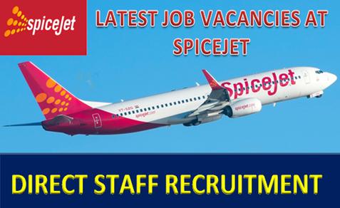 Spicejet Jobs |Free Staff Recruitment!!! AT SPICEJET